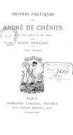 Oeuvres poétiques de André de Chénier. Tome 2 / avec une notice et des notes par Raoul Guillard