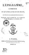 L'épigramme , comédie en quatre actes et en prose, imitée de l'allemand de Kotzebue ; représentée, pour la première fois, sur le théâtre des Variétés-Etrangères, le 4 décembre 1806