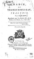 Nadir, ou Thamas-Kouli-Kan : tragédie, par M. D. B. [P.-U. Du Buisson.] Représentée pour la première fois, sur le théâtre de la Nation, le 31 août 1780