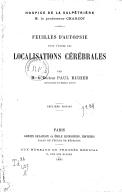 Feuilles d'autopsie pour l'étude des localisations cérébrales (2e édition) / par M. le Dr Paul Richer,...