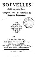 Fables nouvelles, divisées en quatre livres . Traduction libre de l'allemand de M. Lichtwehr