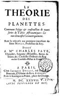 La théorie des planettes contenant l'usage et construction de toutes sortes de tables astronomiques ... Avec la response aux premières invectives du sieur Morin,...