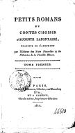 Petits romans et contes choisis d'Auguste Lafontaine. Tome 1 / , traduits de l'allemand par l'éditeur des Trois nouvelles et de l'Histoire de la famille Bloum