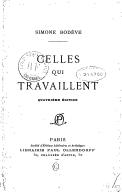 Celles qui travaillent (4e édition) / Simone Bodève ; [préface de Romain Rolland]