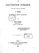 De l'accusation publique chez les anciens peuples, à Rome, et dans le droit français / par Émile Fabre,...