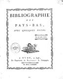 Bibliographie des Pays-Bas avec quelques notes