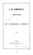 À M. Campadelli / réponse par Mme Angélique Arnaud. Ange et muse / réponse à Madame Angélique Arnaud [par F. Campadelli]