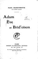 Adam, Ève et Brid'oison / Paul Margueritte,...