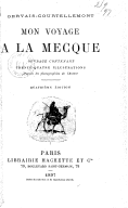 Mon voyage à La Mecque (Quatrième édition) / Gervais-Courtellemont