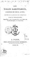 Les folles raisonnables , comédies en deux actes ; imitée de l'anglois de Farquhar par M. Dumaniant