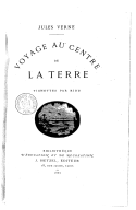 Voyage au centre de la terre / Jules Verne ; vignettes par Riou