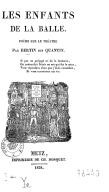 Les enfants de la balle : poëme sur le théâtre / par Bertin, dit Quantin