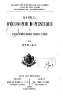 Manuel d'économie domestique et d'instruction ménagère / par Stella