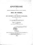 Apothéose de Charles-Ferdinand d'Artois, fils de France, duc de Berry , suivie d'un hymne à ses mânes sanglans, mis en musique par M. Fétis, dédié à M. le comte de Nantouillet,... par F.-L. Janillion,...