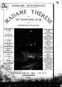 Madame Thérèse, ou Les volontaires de 92 / par Erckmann-Chatrian ; illustrations par Riou