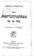 Les marionnettes de la vie / Georges Courteline ; illustrations de A. Barrère