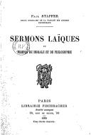 Sermons laïques, ou Propos de morale et de philosophie / Paul Stapfer,...