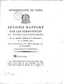 Second rapport sur les subsistances et approvisionnemens, lu au Conseil général de la Commune le 13 janvier 1792 , par M. Regnault,...