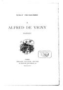 À Alfred de Vigny : sonnet / Sully Prudhomme ; [illustrations de G. Bellenger, Bellery-Desfontaines et Dunki] ; [gravées par Florian]