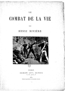 Le combat de la vie / par Henri Rivière