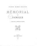 Mémorial de famille. TABLEAUX GENEALOGIQUES / Étienne Moreau-Nélaton