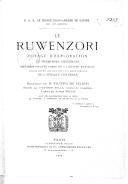 Le Ruwenzori, voyage d'exploration et premières ascensions des plus hautes cimes de la chaîne neigeuse située entre les grands lacs équatoriaux de l'Afrique centrale / S. A. R. ... Louis-Amédée de Savoie, duc des Abruzzes...