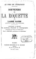 Souvenirs de la Roquette : au pied de l'échafaud / par l'abbé Faure,... ; ouvrage illustré de nombreux portraits et d'autographes, et précédé d'une notice sur l'abbé Faure par L. Crouslé,...