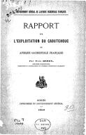 Rapport sur l'exploitation du caoutchouc en Afrique occidentale française / par Yves Henry,..