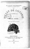 Un billet de loterie, le numéro 9672 ; Suivi de Frritt-Flacc / par Jules Verne ; dessins par George Roux