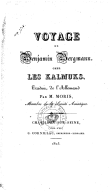Voyage de Benjamin Bergmann chez les Kalmuks / traduit de l'allemand par M. Moris,...