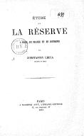 Étude sur la réserve à Rome, en France et en Roumanie / par Constantin Lecca,...
