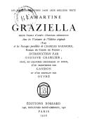 Graziella / Lamartine ; Texte établi d'après l'édition définitive et avec les variantes de l'édition originale 1849 et les passages parallèles de Charles Barimore, roman du comte de Forbin ; introduction par Gustave...