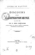 Lycée de Nantes. Discours prononcé à la distribution des prix, le 9 août 1875, par M. Henri Chantavoine,...