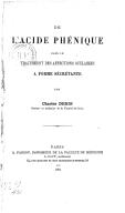 De l'Acide phénique dans le traitement des affections oculaires à forme secrétante, par Charles Denis,...