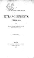 De l'Intervention chirurgicale dans les étranglements internes, par le Dr Eugène Charpentier,...
