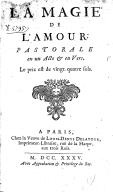 La Magie de l'amour , pastorale en un acte et en vers [- Rodope, ou L'opéra perdu. Comedie-ballet]