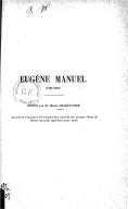 Eugène Manuel (1823-1902) / notice par M. Henri Chantavoine...