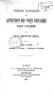Précis clinique des affections des voies urinaires chez l'homme, par le Dr Christian Smith