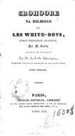 Croohore na bilhoge, ou Les White boys. Tome 1 / , roman historique irlandais, par M. Banim, traduit de l'anglais par M. A.-J.-B. Defauconpret
