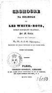 Croohore na bilhoge, ou Les White boys. Tome 3 / , roman historique irlandais, par M. Banim, traduit de l'anglais par M. A.-J.-B. Defauconpret