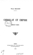 Consulat et Empire, 1800-1815 / Paul Baudry