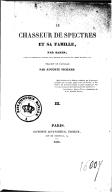 Le chasseur de spectres et sa famille, par Banim,... traduit de l'anglais par Auguste Pichard