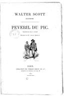 Péveril du Pic / Walter Scott illustré ; traduction de M. P. Louisy ; dessins de M. Adrien Moreau