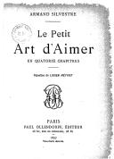 Le petit art d'aimer : en quatorze chapitres / Armand Silvestre ; vignettes de Lucien Métivet