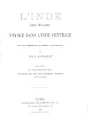 L'Inde des rajahs : voyage dans l'Inde centrale et dans les présidences de Bombay et de Bengale / par Louis Rousselet...