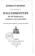Historique et description des procédés du daguerréotype et du diorama (2e éd. augm. et corr. par l'auteur) / par Daguerre