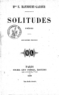 Solitudes : poésies (2e édition) / Mme E. Mannoury-Lacour ; [avec une épître en vers de Méry]
