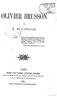 Oeuvres complètes de Henri de Latouche. , Olivier Brusson / par H. de Latouche ; [adaptation de Mademoiselle de Scudéry, de Hoffmann]