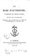 Le mari d'autrefois, comédie en 3 actes, imitée de l'allemand [de Kotzebue, par Boursault] [Paris, Variétés-étrangères, 17 décembre 1806]