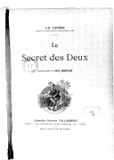 Le secret des deux / J.-B. Tartière,... ; illustrations de Paul Merwart